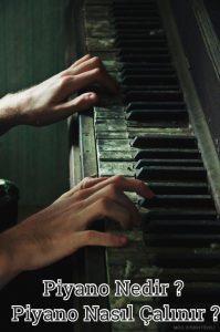 Piyano Nedir ?