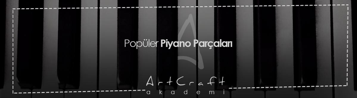 popüler piyano parçaları
