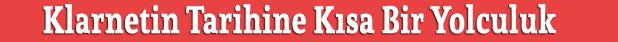 klarnetin tarihi