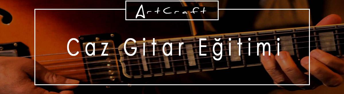 caz gitar kursu İzmir