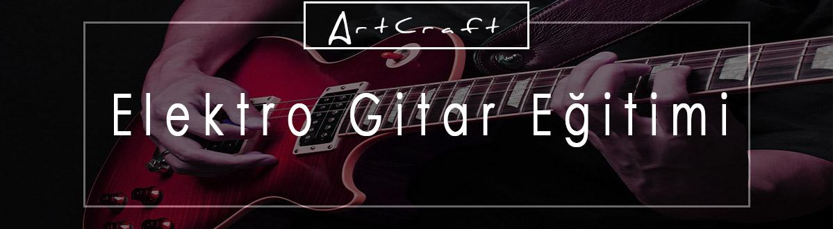 elektro gitar kursu İzmir Gaziemir