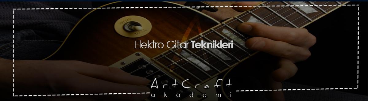 elektro gitar teknikleri